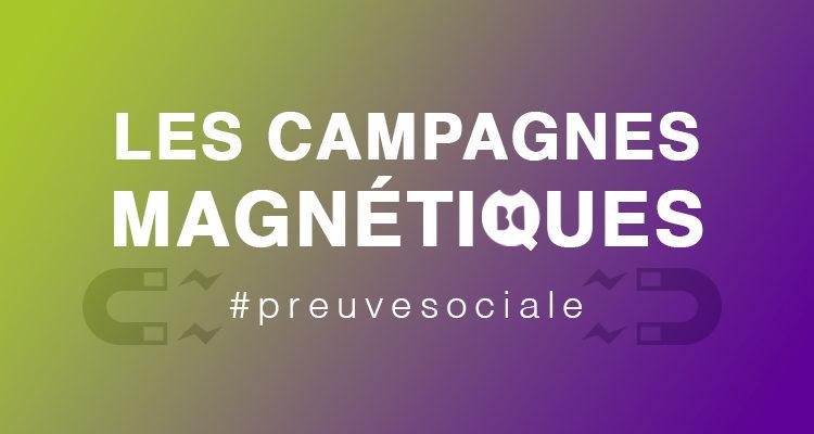 Les campagnes magnétiques : sois aussi puissant qu'un électron célibataire