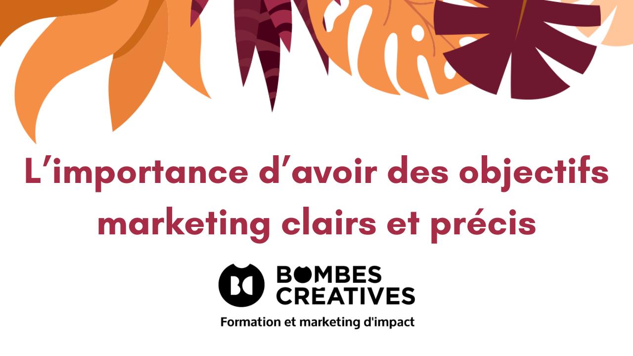 L'importance d'avoir des objectifs marketing clairs et précis