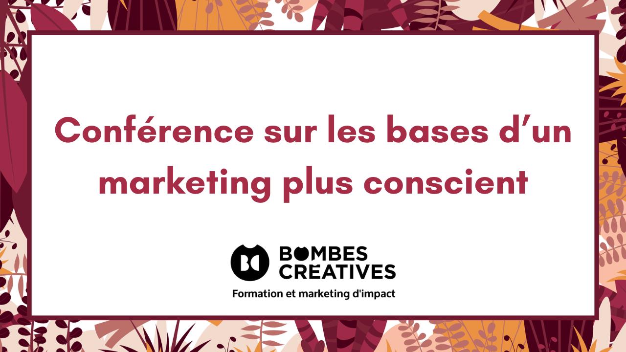 Conférence sur les bases d'un marketing plus conscient